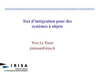 Test d'intégration pour des systèmes à objets
