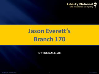 Jason Everett's Branch 170