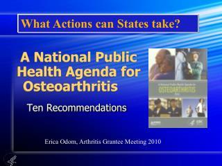 A National Public Health Agenda for  Osteoarthritis