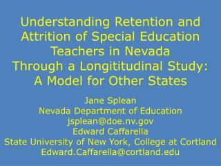 Jane  Splean Nevada Department of Education jsplean@doe.nv Edward Caffarella