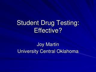 Student Drug Testing: Effective?
