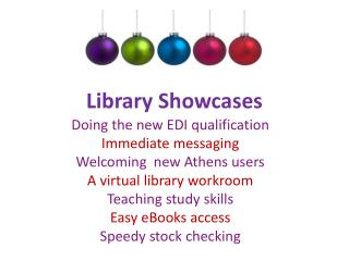 Library Showcases