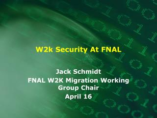 W2k Security At FNAL