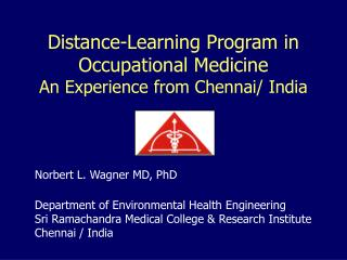 Distance-Learning Program in Occupational Medicine  An Experience from Chennai/ India