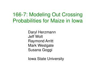 166-7: Modeling Out Crossing Probabilities for Maize in Iowa
