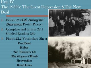 Unit IV The 1930's: The Great Depression &The New Deal