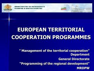 EUROPEAN TERRITORIAL  COOPERATION PROGRAMMES