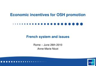 Economic incentives for OSH promotion