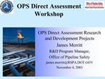 OPS Direct Assessment Workshop