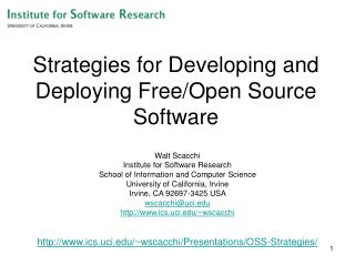Strategies for Developing and Deploying Free/Open Source Software