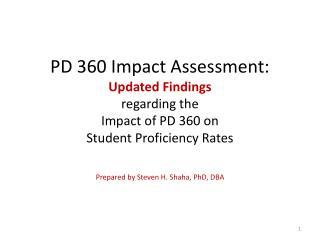 Prepared by Steven H. Shaha, PhD, DBA