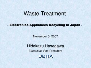 Waste Treatment  - Electronics Appliances Recycling in Japan -