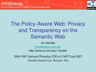 The Policy-Aware Web: Privacy and Transparency on the Semantic Web