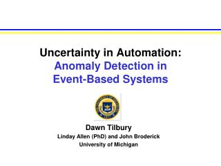 Uncertainty in Automation: Anomaly Detection in  Event-Based Systems