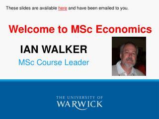 Welcome to MSc Economics