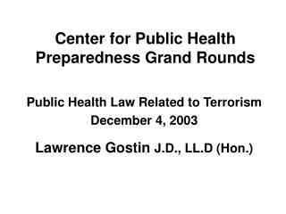 Center for Public Health Preparedness Grand Rounds