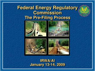 Federal Energy Regulatory Commission The Pre-Filing Process