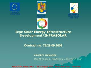 Icpe Solar Energy Infrastructure  Development/INFRASOLAR Contract  no : 78/29.09.2009