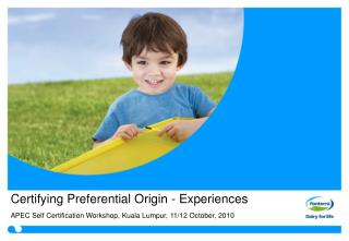 Certifying Preferential Origin - Experiences
