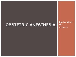 Obstetric Anesthesia