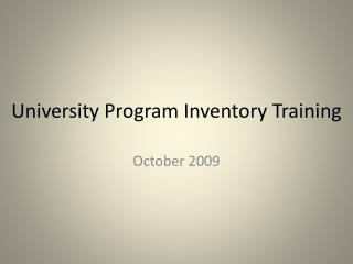 University Program Inventory Training