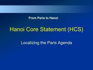 Hanoi Core Statement (HCS)