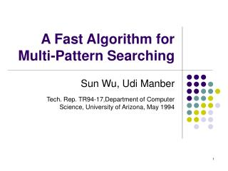 A Fast Algorithm for Multi-Pattern Searching