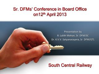 Sr. DFMs' Conference in Board Office  on12 th  April 2013