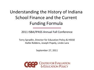 Understanding the History of Indiana School Finance and the Current Funding Formula