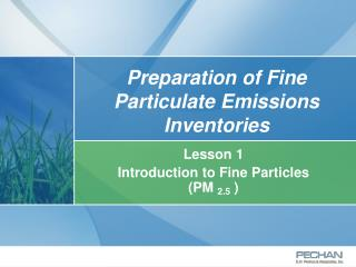 Preparation of Fine Particulate Emissions Inventories