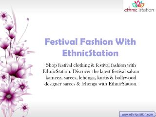 Women's Festival Clothing at EthnicStation