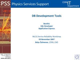 DB Development Tools Benthic SQL Developer  Application Express