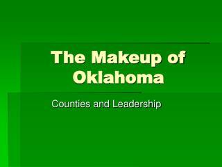 The Makeup of Oklahoma