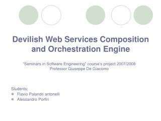 Devilish Web Services Composition and Orchestration Engine