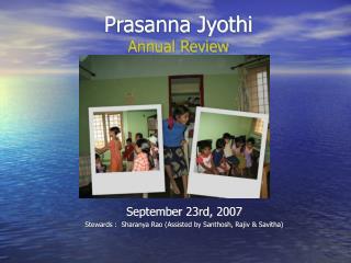 Prasanna Jyothi  Annual Review