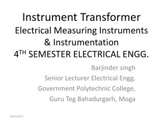 Barjinder singh Senior Lecturer Electrical  Engg . Government Polytechnic College,
