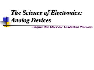 The Science of Electronics: Analog Devices