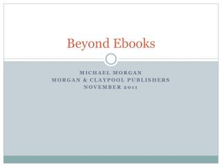 Beyond Ebooks
