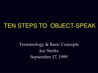 TEN STEPS TO  OBJECT-SPEAK