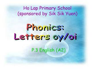 Ho Lap Primary School (sponsored by Sik Sik Yuen)