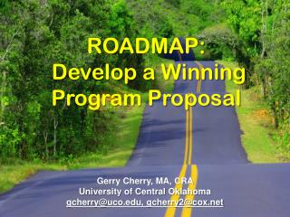 Roadmap:  Develop a Winning  Program Proposal