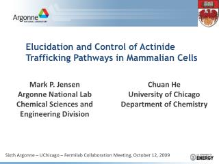 Elucidation and Control of Actinide Trafficking Pathways in Mammalian Cells