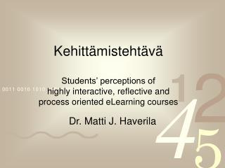 Dr. Matti J. Haverila
