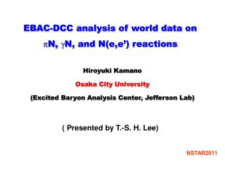 EBAC-DCC analysis of world data on  p N,  g N, and N(e,e') reactions