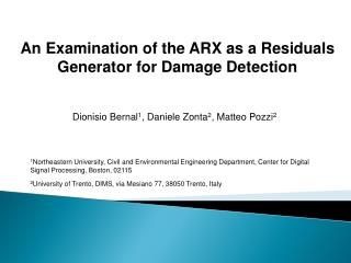 An Examination of the ARX as a Residuals  Generator for Damage Detection