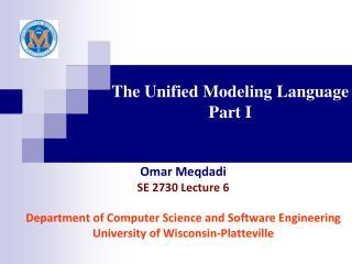 The Unified Modeling Language Part I