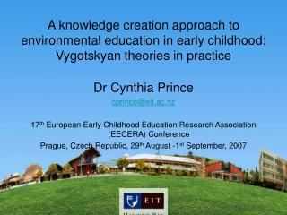 A knowledge creation approach to environmental education in early childhood: Vygotskyan theories in practice