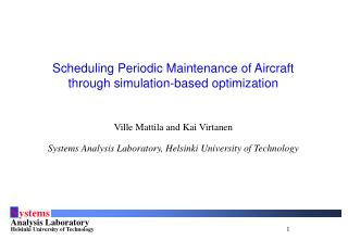 Scheduling Periodic Maintenance of Aircraft through simulation-based optimization