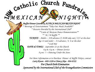 IHM Catholic Church Fundraiser M E X I C A N N I G H T