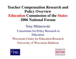 Teacher Compensation Research and Policy Overview Education Commission of the States 2006 National Forum